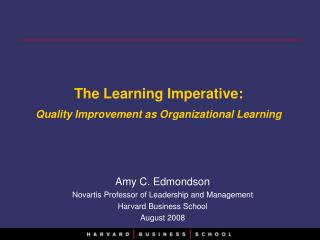 The Learning Imperative:  Quality Improvement as Organizational Learning