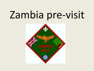 Zambia pre-visit