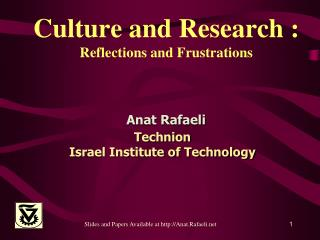 Culture and Research : Reflections and Frustrations
