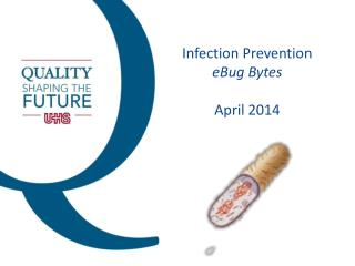 Infection Prevention eBug  Bytes April 2014