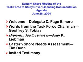 Welcome—Delegate D. Page Elmore Words from the Task Force Chairman—Geoffrey S. Tobias