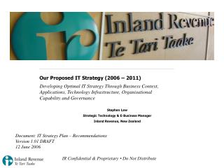 Our Proposed IT Strategy 2006   2011