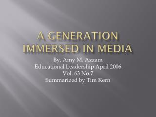 A Generation Immersed in Media