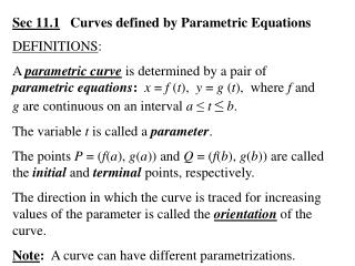 Sec 11.1    Curves defined by Parametric Equations