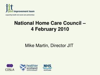 National Home Care Council �  4 February 2010