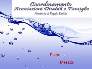 Pietro           Messori