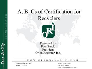 A, B, Cs of Certification for Recyclers