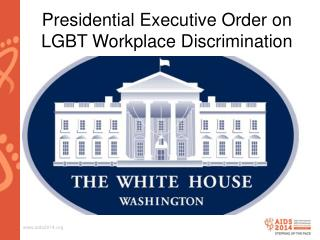 Presidential Executive Order on LGBT Workplace Discrimination