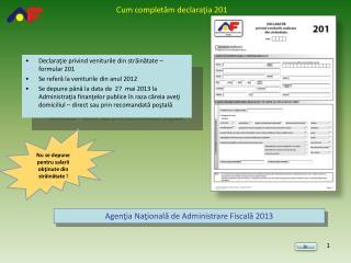 Declaraţie privind veniturile din străinătate –  formular  201