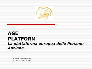 AGE   PLATFORM La piattaforma europea delle Persone Anziane