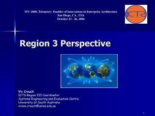 Region 3 Perspective