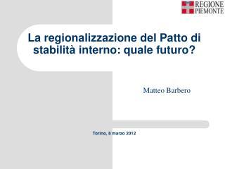 La regionalizzazione del Patto di stabilità interno: quale futuro?