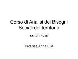 Corso di Analisi dei Bisogni Sociali del territorio