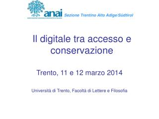 Il digitale tra accesso e conservazione