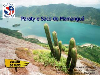 Paraty e Saco do Mamangu�
