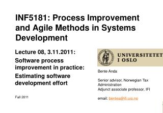 INF5181: Process Improvement and Agile Methods in Systems Development