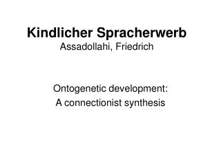 Kindlicher Spracherwerb Assadollahi, Friedrich