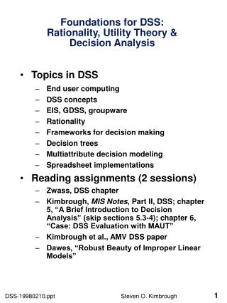Foundations for DSS: Rationality, Utility Theory & Decision Analysis