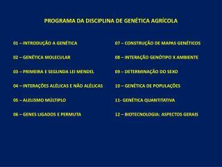 PROGRAMA DA DISCIPLINA DE GENÉTICA AGRÍCOLA