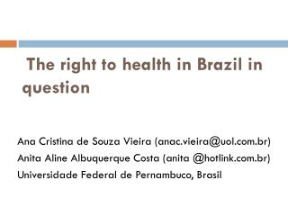 The right to health in Brazil in question