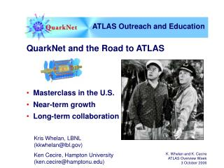 QuarkNet and the Road to ATLAS