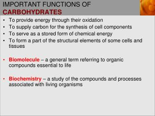IMPORTANT FUNCTIONS OF CARBOHYDRATES