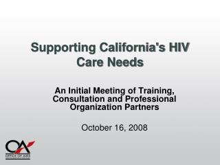 Supporting California's HIV Care Needs