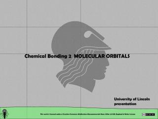 Chemical Bonding 2  MOLECULAR ORBITALS
