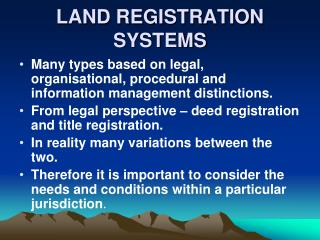 LAND REGISTRATION SYSTEMS