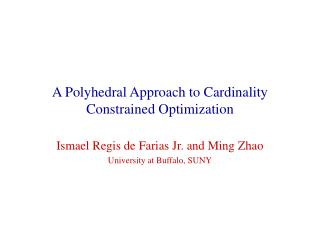 A Polyhedral Approach to Cardinality Constrained Optimization