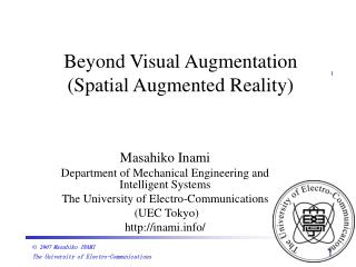 Beyond Visual Augmentation (Spatial Augmented Reality)