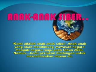 ANAK-ANAK SIBER..