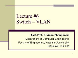 Lecture #6  Switch – VLAN