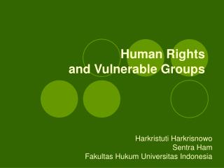 Human Rights  and Vulnerable Groups