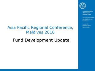 Asia Pacific Regional Conference, Maldives 2010