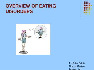 OVERVIEW OF EATING DISORDERS