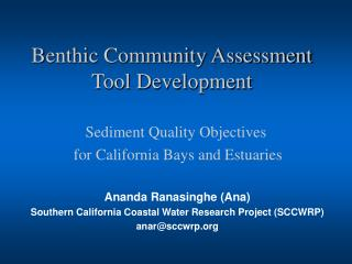 Benthic Community Assessment Tool Development