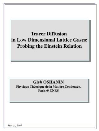Tracer Diffusion  in Low Dimensional Lattice Gases: Probing the Einstein Relation