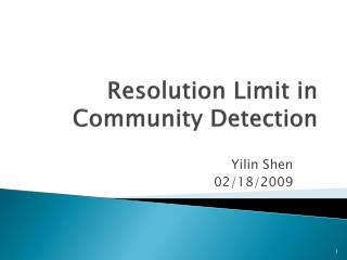 Resolution Limit in  Community Detection