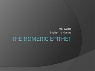 The homeric epithet