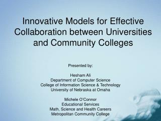 Innovative Models for Effective Collaboration between Universities and Community Colleges