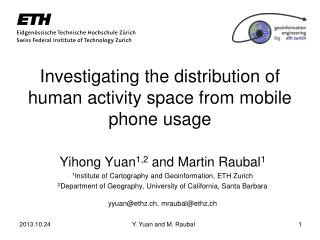Investigating the distribution of human activity space from mobile phone usage