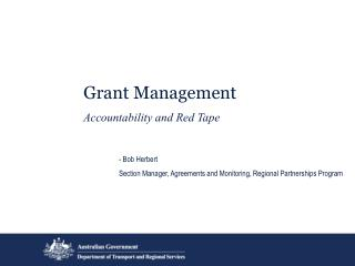 Grant Management Accountability and Red Tape