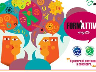 """Progetto Form'Attiva """"  Per un migliore apprendimento non formale lungo tutto l'arco della vita"""
