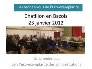 Chatillon en Bazois  23 janvier 2012
