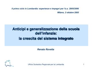 Il primo ciclo in Lombardia: esperienze e impegni per l'a.s. 2005/2006