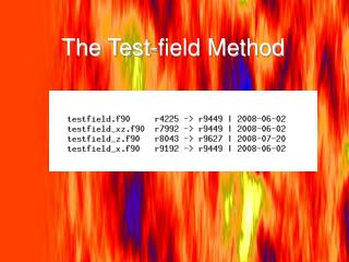 The Test-field Method