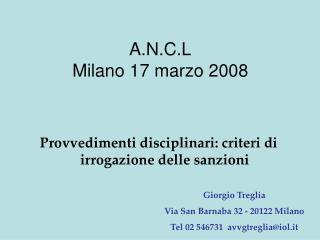 A.N.C.L Milano 17 marzo 2008