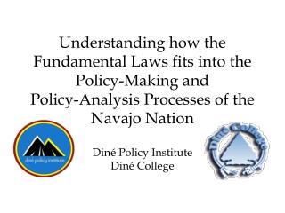 Diné Policy Institute Diné College