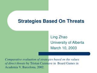 Strategies Based On Threats